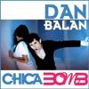 Dan Balan - Chica Bomb &( Dj SADIK BULUT 2012 MİX )