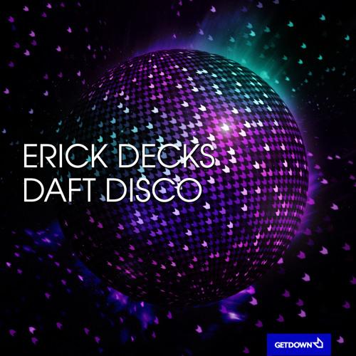 Erick Decks - Daft Disco (Original Mix)