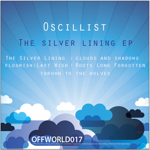 Oscillist - Clouds and Shadows (Jan. 9th Offworld Recordings)