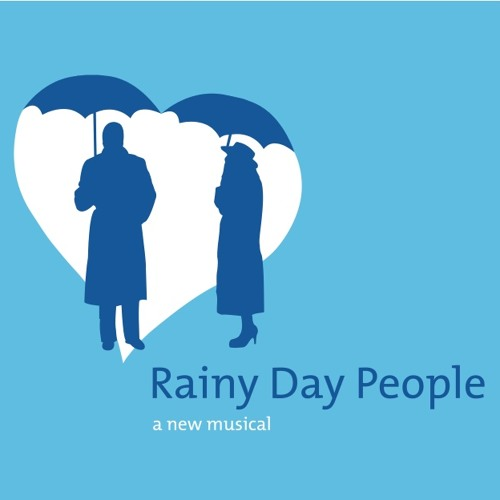 Rainy Day People (Laramie Cast Recording)