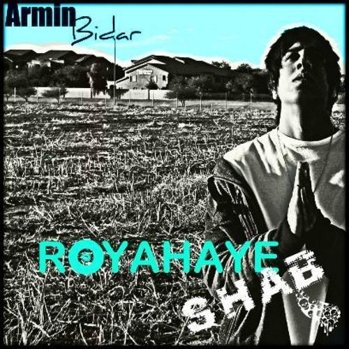 Armin Bidar - Royahaye Shab