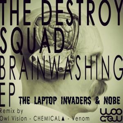 TDS - Brainwashing (NoBe & Laptop Invaders Remix) FREE DOWNLOAD [ALT DL LINK IN DESC]