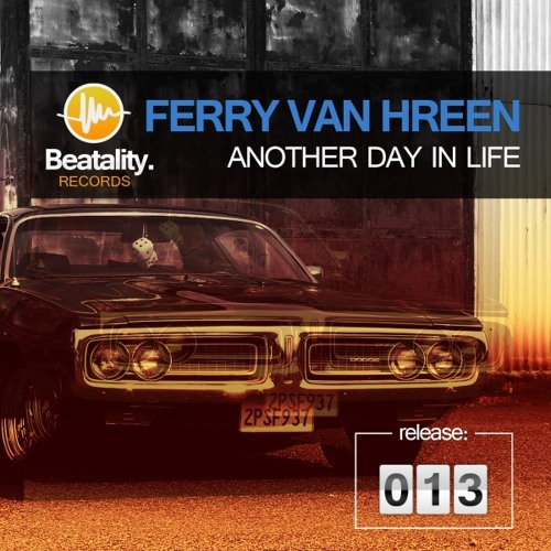 Ferry Van Hreen - Another day in life (Stevo Kovacic Remix) OUT NOW!!!