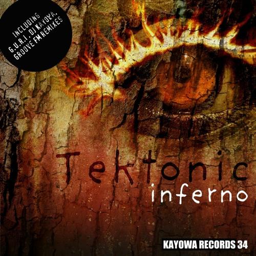 Tektonic - Inferno (Original edit) LoFi (Kayowa Records)