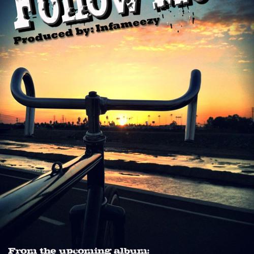 Follow Me prod. Infameezy