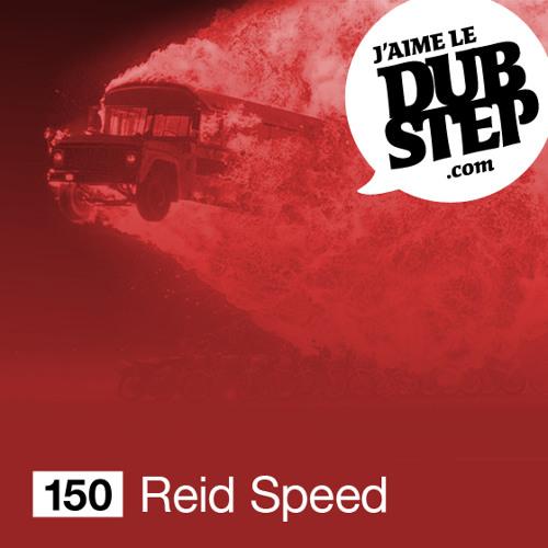 REID SPEED   JAIMELEDUBSTEP 150