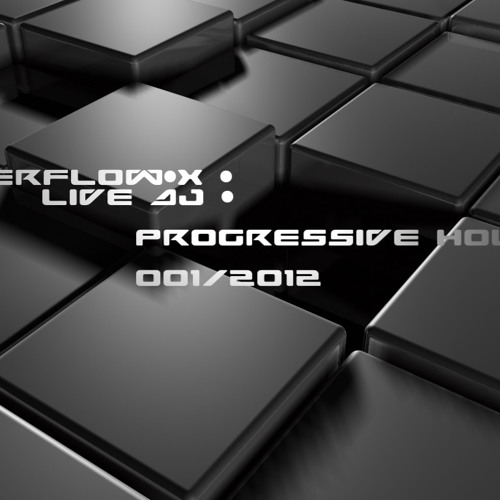 "Dj set Overflow-x ""Progressive House"" 01-2012"