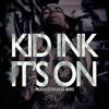 Kid Ink - It's On (Instrumental)