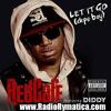 Red Cafe Ft Diddy - Let It Go (Dope Boy) (Instrumental)
