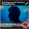 Federsen DJ mix at Background Techno Experience (click this for download info)