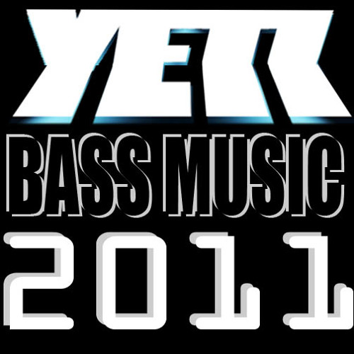 Bass Music 2011 - chronological, oldest to newest