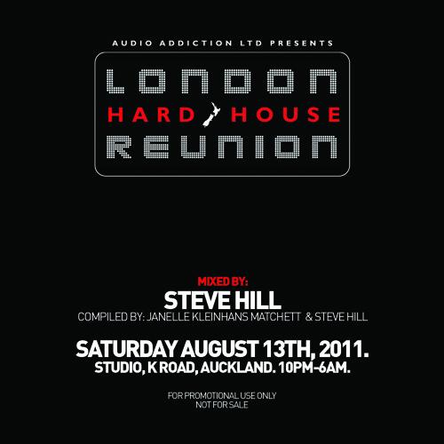 [FREE DJ MIX] London Hard House Reunion 2011 - Mixed By Steve Hill