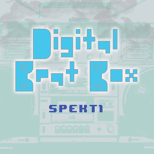 SPEKt1 - Digital Beat Box  (free DL at http://spekt1.bandcamp.com/)