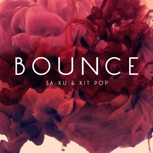 Ta-ku & Kit Pop - Bounce
