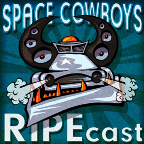 THE SPACE COWBOYS RIPEcast (2010-2013)