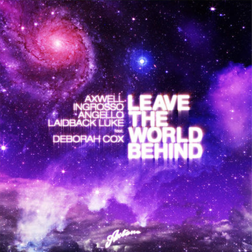 Leave The World Behind (DEEPBLUE Bootleg) | FREE DOWNLOAD @ FACEBOOK