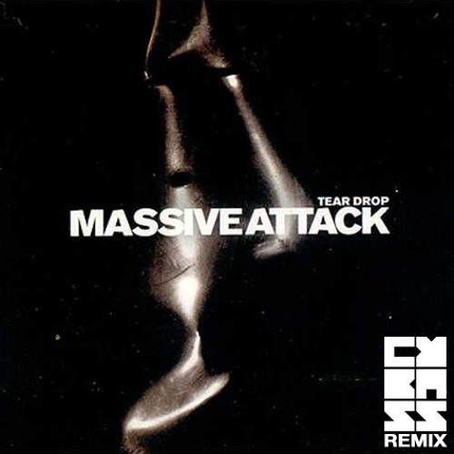 Massive Attack - Teardrop (Cybass Remix)