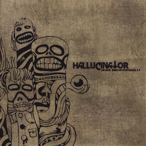 Hallucinator - Paranoid
