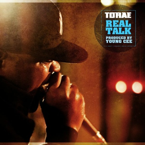 "Torae - ""Real Talk"" (prod. by Young Cee)"