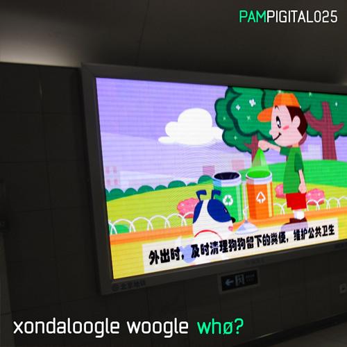 xondaloogle woogle
