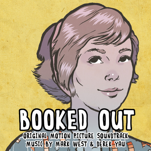 Booked Out Original Soundtrack
