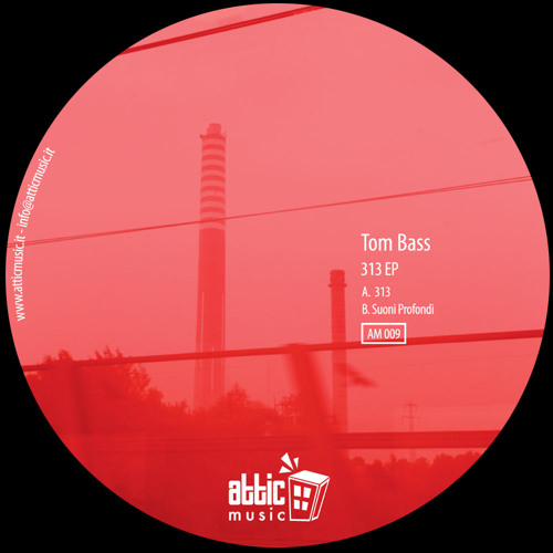 Attic Music 009 - Tom Bass - 313