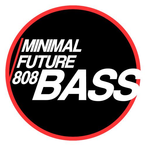 Minimal Bass/Future Bass/808 Bass