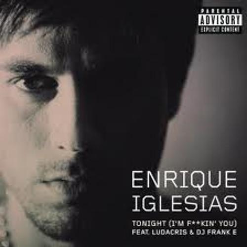 Derrick.oQ - Enrique Iglesias feat Ludacris - Tonight i'm Fuc*ing U (Dirty Dutch)