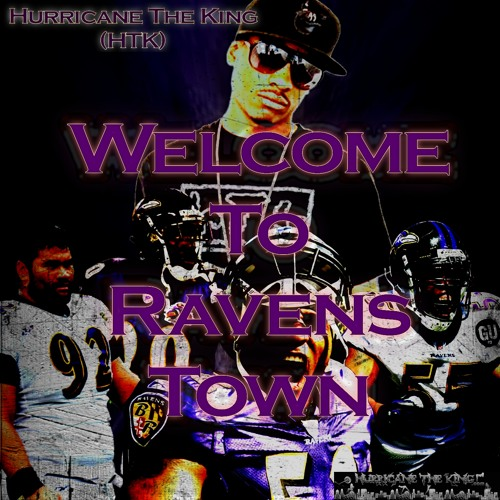 Welcome To Ravens Town - Hurricane The King(HTK)