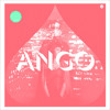 ANGO EP PREVIEW
