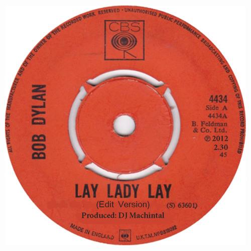 "Bob Dylan ""Lay Lady Lay"" (Re-Edit)"