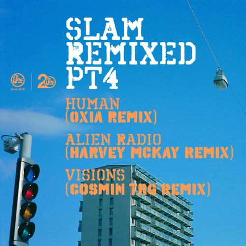 Slam - Human (Oxia Remix) [Soma327D]