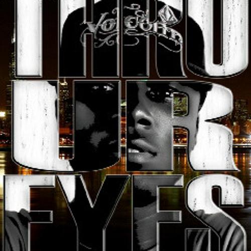 Thru ur eyes..X-klusif I Am