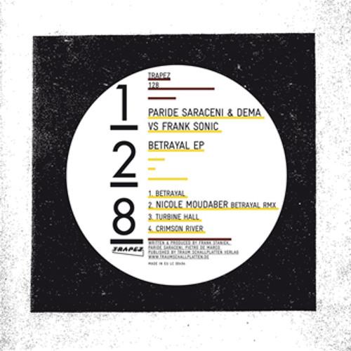 Dema & Paride Saraceni - Betrayal (Nicole Moudaber Remix) cut [TRAPEZ]