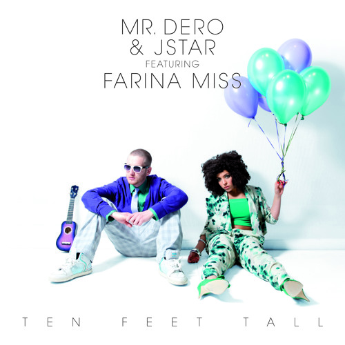 Mr. Dero & Farina Miss - Ten Feet Tall EP