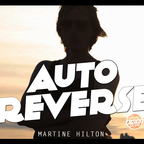 AutoReverse - Martine Hilton