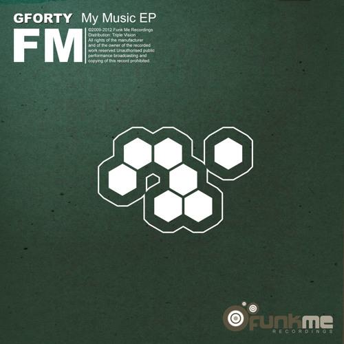 Gforty - My Music (Original Mix) SC EDIT