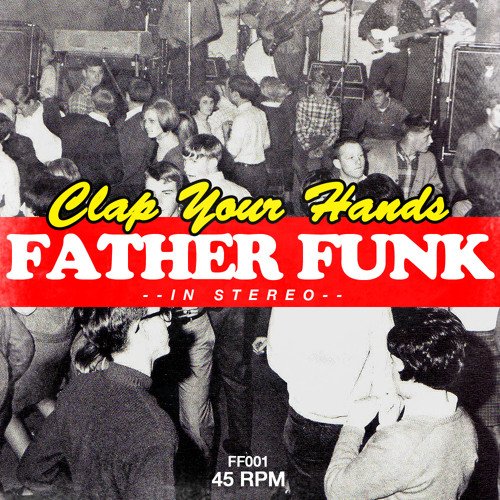 Father Funk - Clap Your Hands (FREE DOWNLOAD)