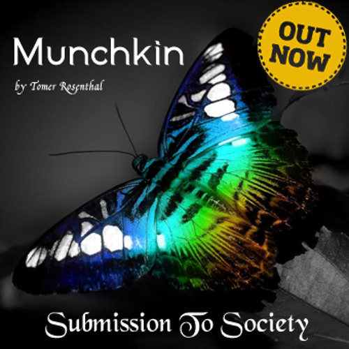 Munchkin - Submission To Society (by Tomer Rosenthal)