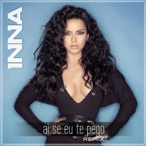 Inna - Ai Se Eu Te Pego (Remix)