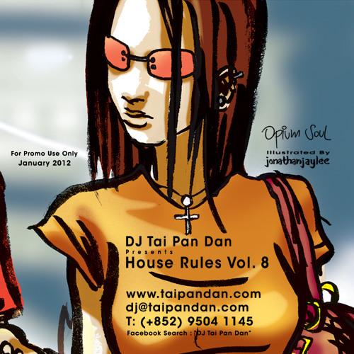 Tai Pan Dan presents House Rules Vol.8 for promo only