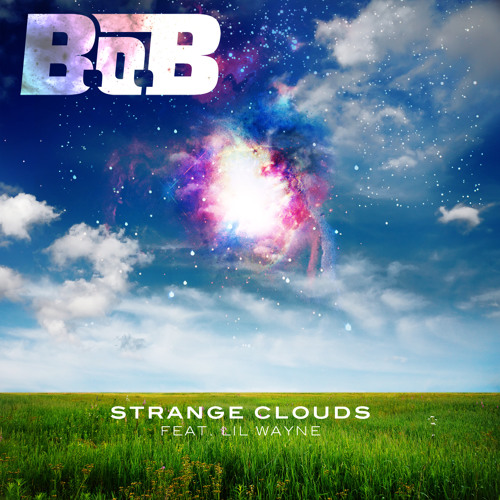 Strange Clouds ft. Lil Wayne