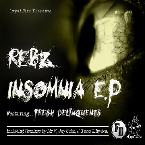 Rebz ft Fresh Delinquents - Insomnia (VITAL TECHNIQUES Remix) *Free Download*