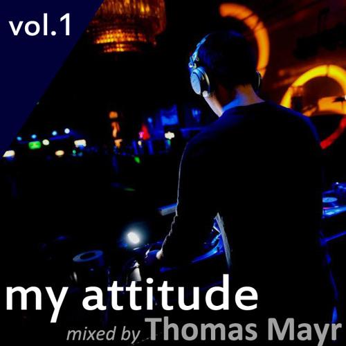 Thomas Mayr - My Attitude Vol#1