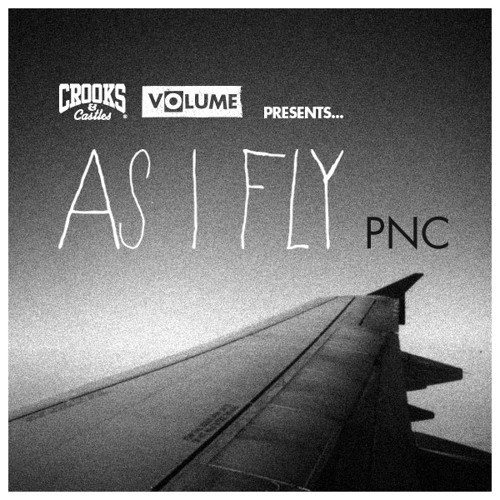 PNC - As I Fly (produced by Matt Miller)