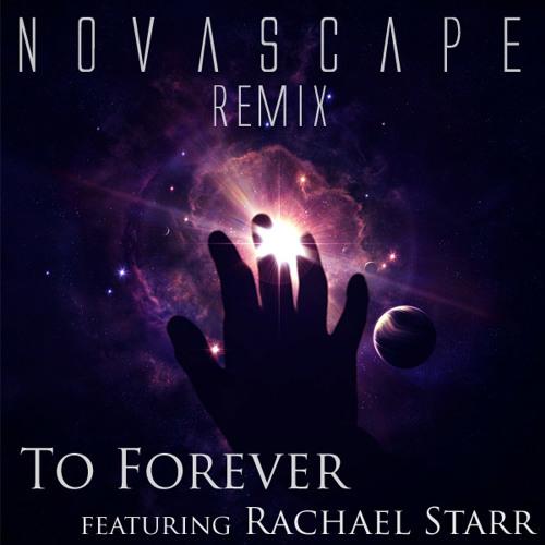 To Forever (Novascape Remix)