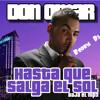Download Don omar -Hasta que salga el sol( XTD Extended version Rodry Dj  )2012 Mp3