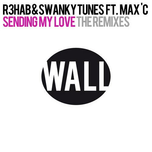 R3hab & Swanky Tunes - Sending My Love (Kaskade MixMash)