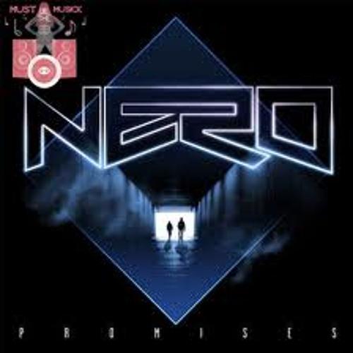 Nero - promises (Remix)