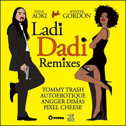 Steve Aoki - Ladi Dadi feat Wynter Gordon (Tommy Trash remix)